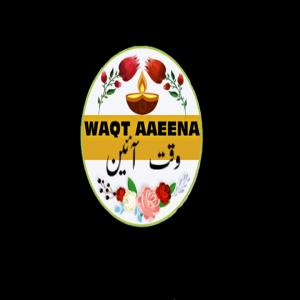 waqt aaeena